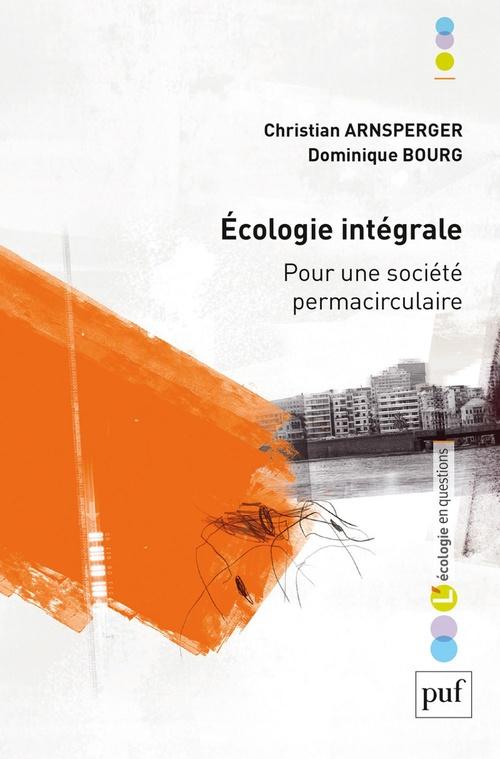 L'écologie intégrale ; pour une société permacirculaire
