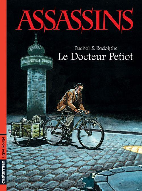 Assassins t.1 ; le Docteur Petiot