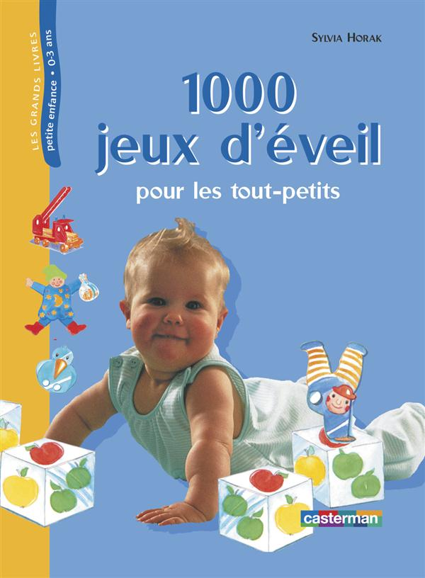 Mille Jeux D'Eveil Pour Les Tout-Petits