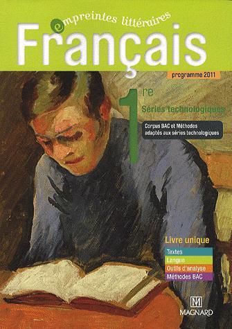 Empreintes Litteraires; Francais ; 1ere ; Series Technologies