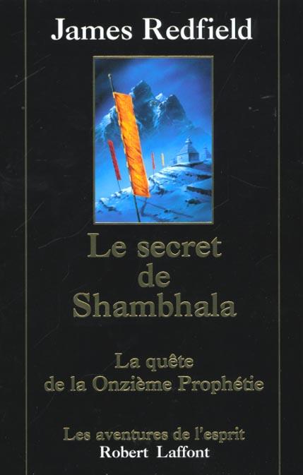 Le secret de Shambhala ; la quête de la onzième prophétie