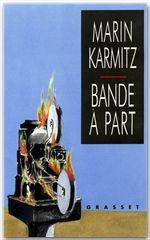 Bande à part  - Marin Karmitz