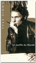 Le souffle du Monde  - Yves Simon