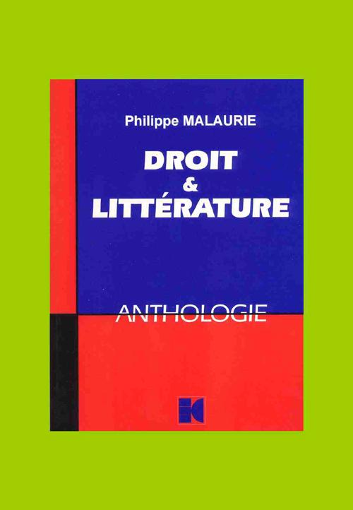 Droit et littérature ; une anthologie