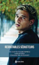 Vente Livre Numérique : Redoutables séducteurs  - Patricia Thayer - Louisa George - Shirley Jump