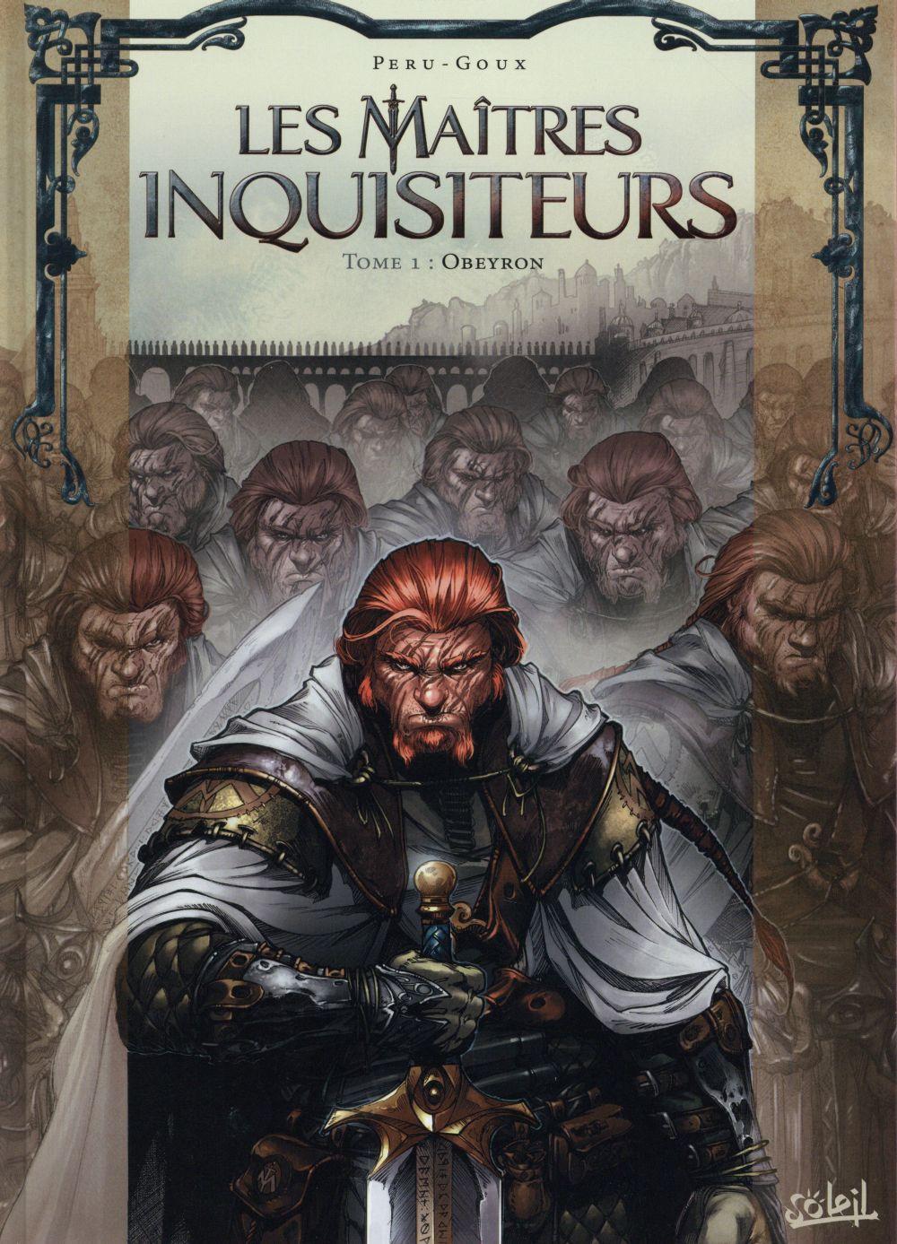 Les maîtres inquisiteurs T.1 ; Obeyron