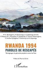 Rwanda 1994 Paroles de rescapés  - Association Tubeho F - Association Tubeho Family