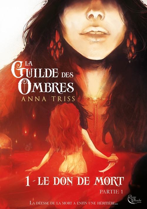 La Guilde des Ombres - Tome 1  - Triss Anna