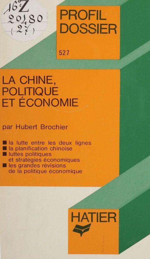 La Chine : politique et économie