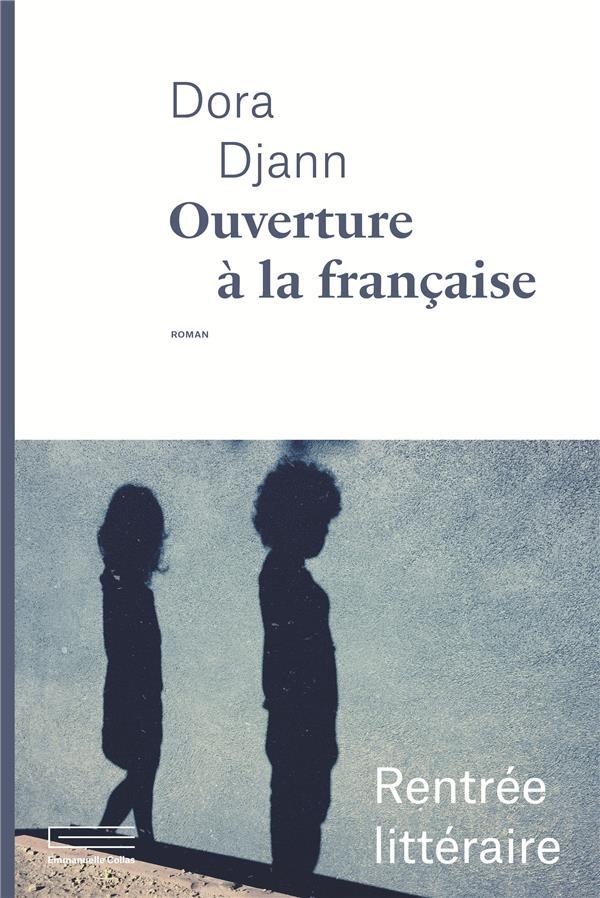 Ouverture à la française