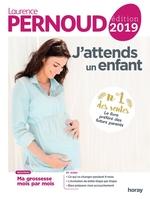 J'attends un enfant 2019  - Laurence Pernoud - Laurence Pernoud - Laurence PERNOUD