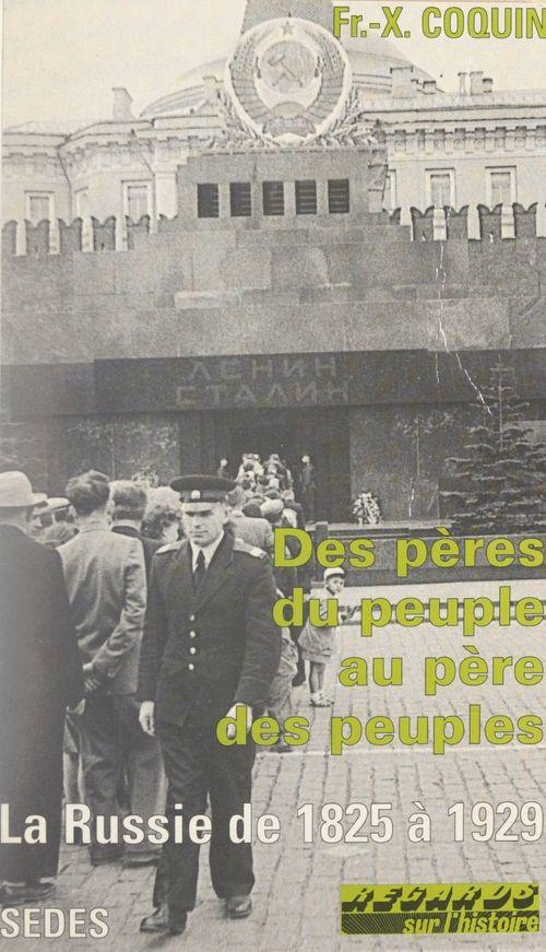 Des pères du peuple au père des peuples  - Francois-Xavier Coquin