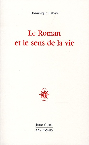 Le roman et le sens de la vie