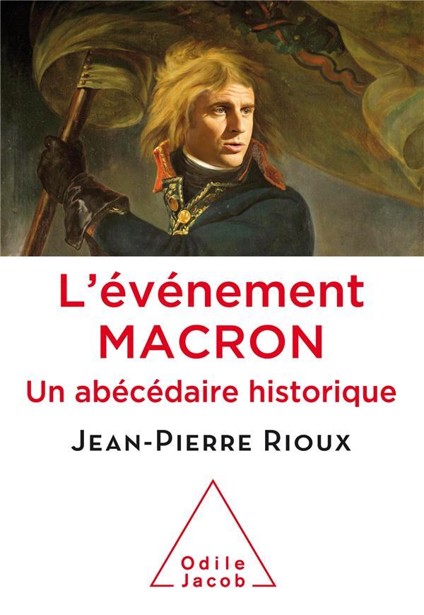 L'événement Macron ; un abécédaire historique