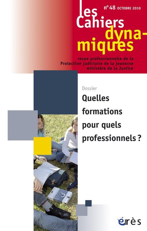 Les cahiers dynamiques t.48; quelles formations pour quels professionnels ?