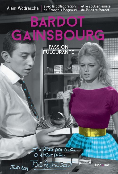 Bardot Gainsbourg ; je t'aime moi non plus