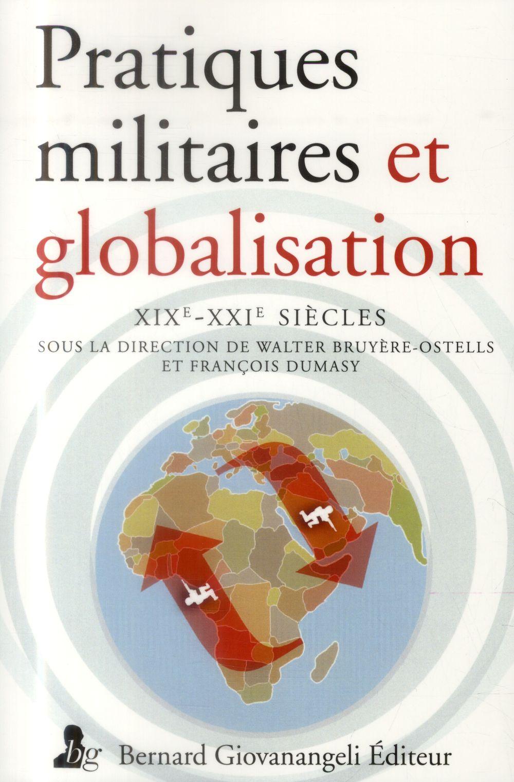 pratiques militaires et globalisation  XIX-XXI siècles