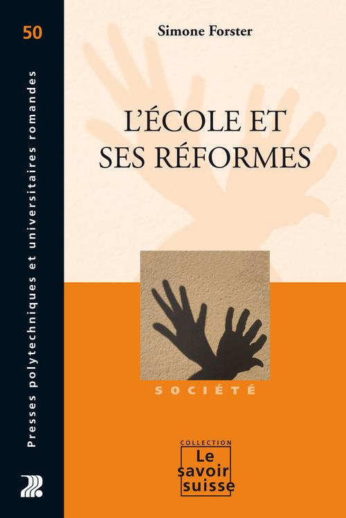 L'ecole et ses reformes