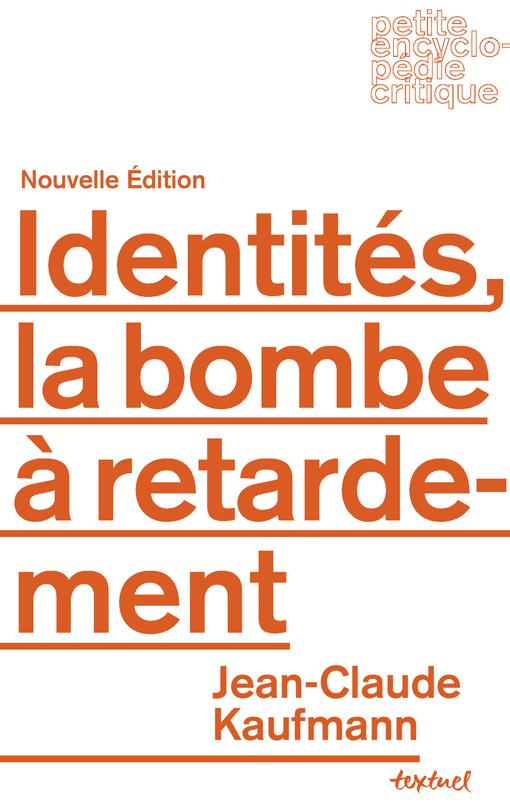 Identités, la bombe à retardement