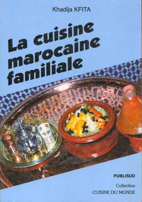 La cuisine marocaine familiale