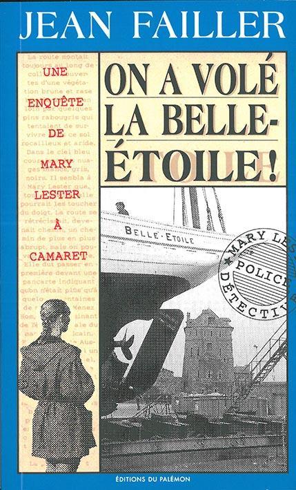 On a volé la Belle-Etoile !