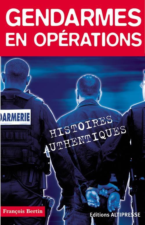 Gendarmes en opérations