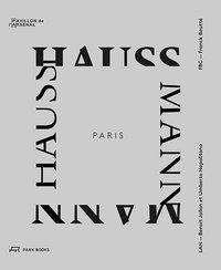 Paris haussmann a model's relevance /anglais/francais
