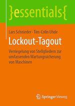 Lockout-Tagout  - Tim-Colin Uhde - Lars Schnieder