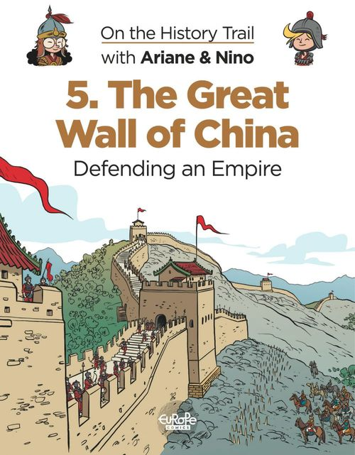 On the History Trail with Ariane & Nino 5. The Great Wall of China