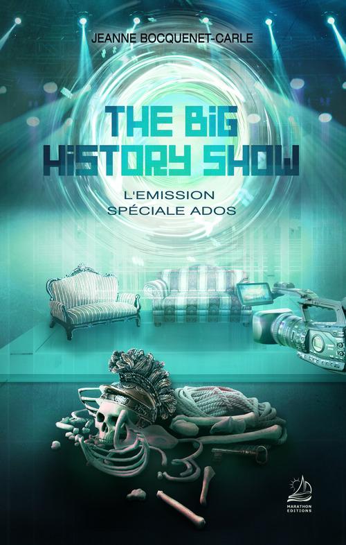 The big history show ; l'émission spéciale ados