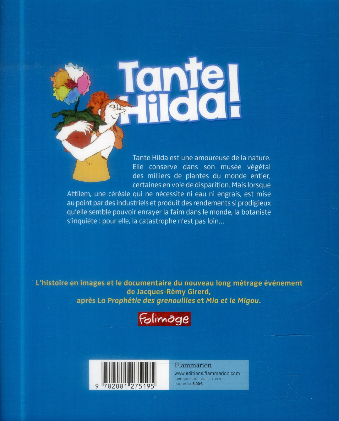 Tante Hilda ! la biodiversité et les OGM en questions
