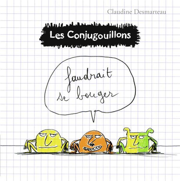 Les Conjugouillons T.4 ; faudrait se bouger
