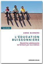 L'éducation buissonnière ; quand les ados se forgent par eux-mêmes
