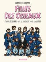 Vente EBooks : Filles des oiseaux - Tome 1  - Florence Cestac
