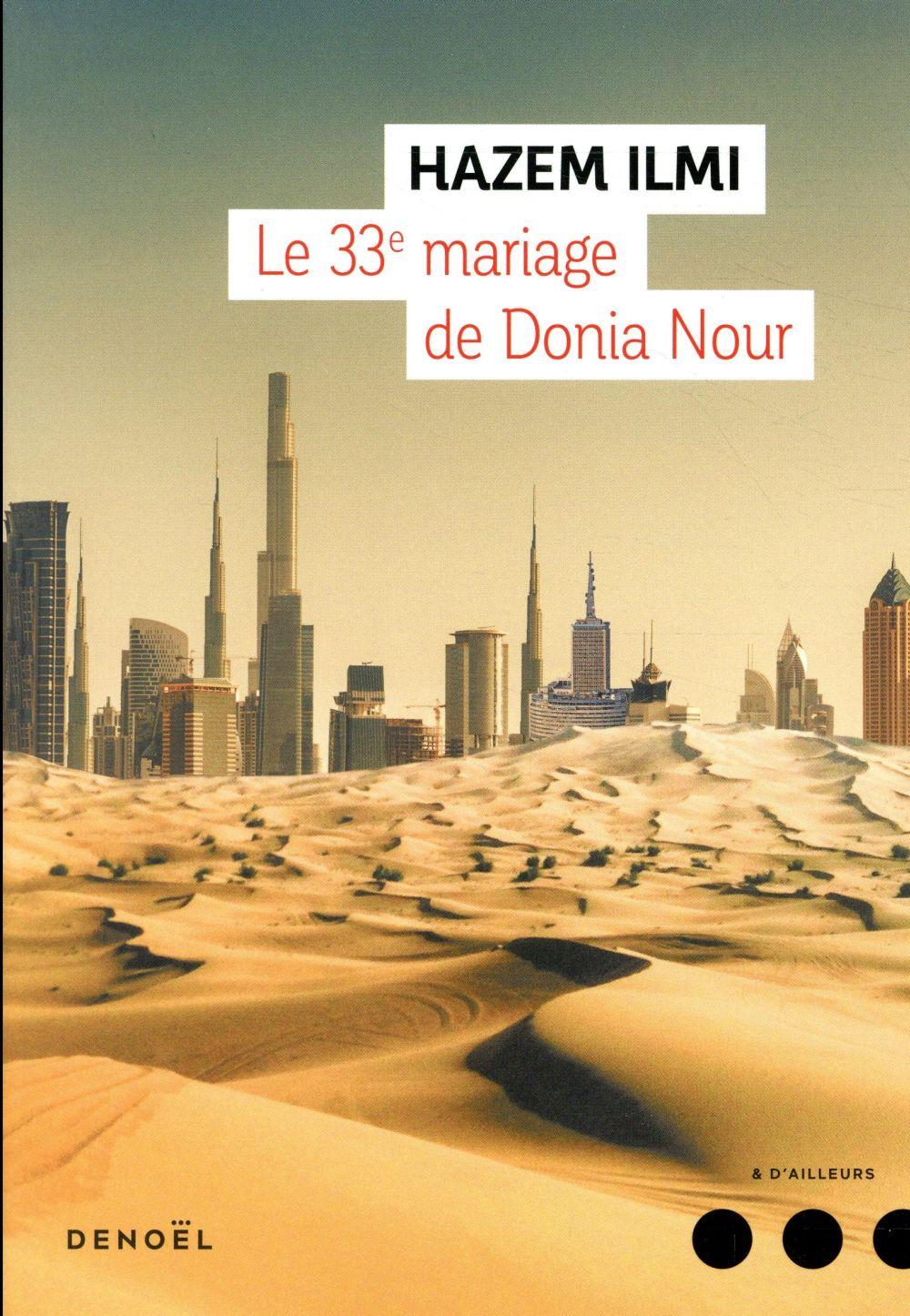 Le 33e mariage de Donia Nour