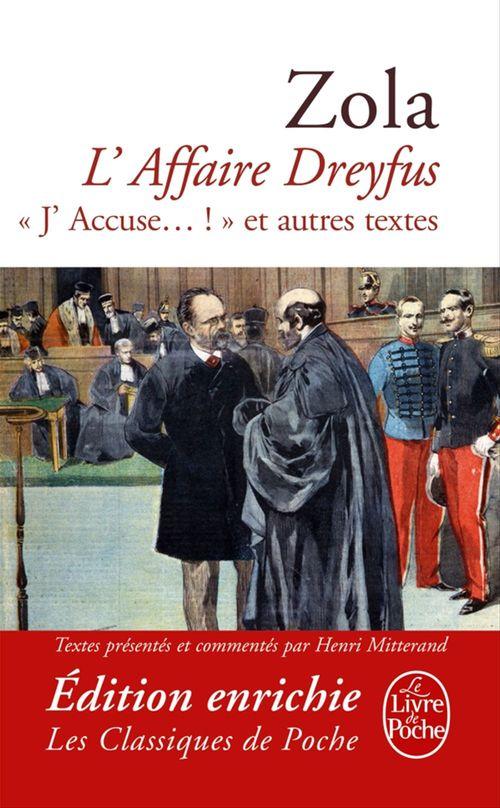 L'affaire Dreyfus « j'accuse... ! » et autres textes