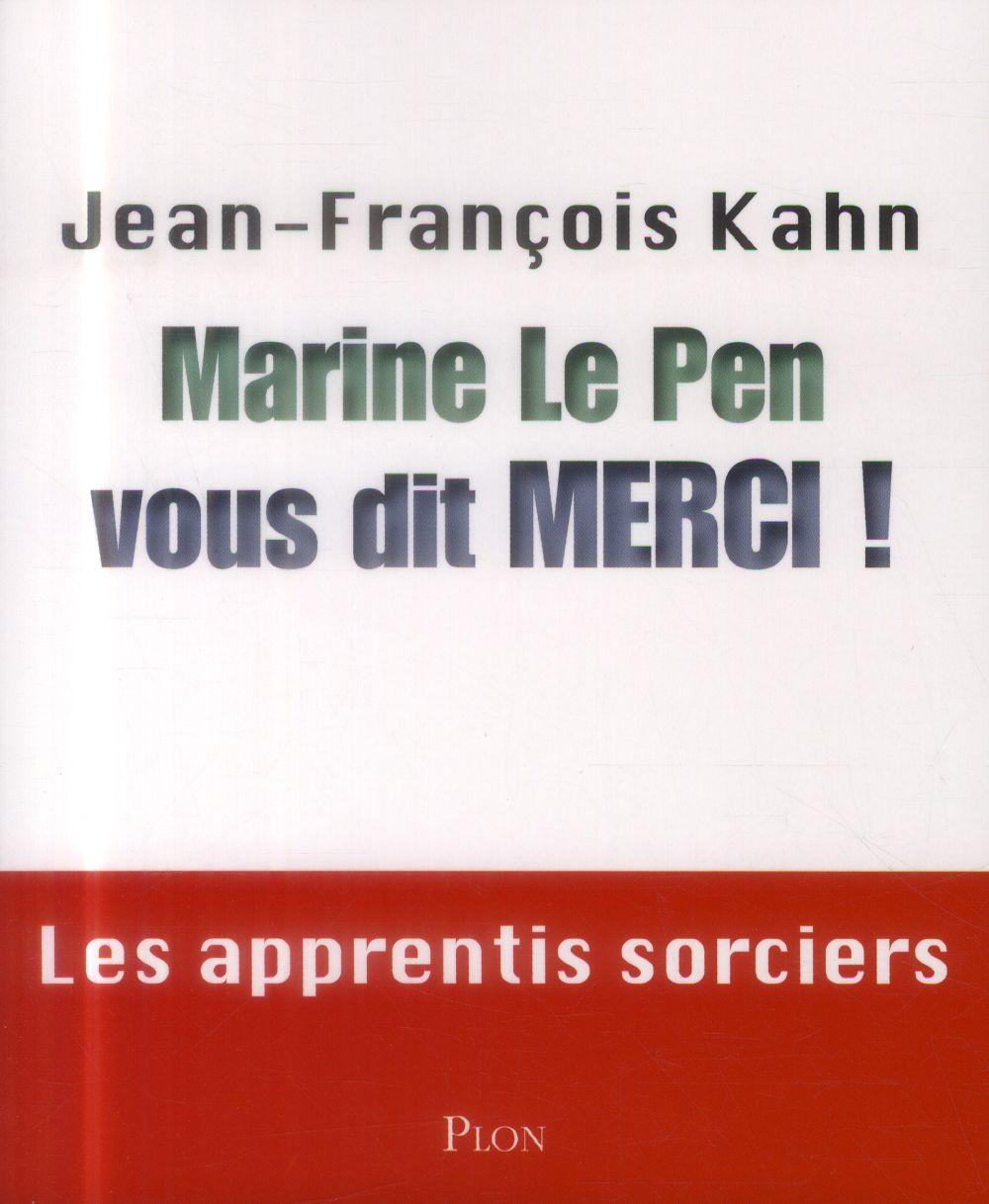 Marine le Pen vous dit merci !
