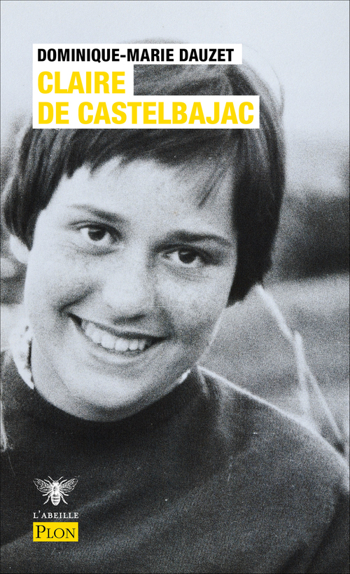 Claire de Castelbajac  - Dominique-Marie Dauzet