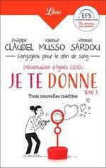 Vente Livre Numérique : Je te donne  - Philippe Claudel - Romain Sardou - Valentin Musso