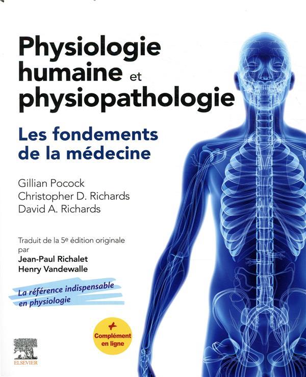 Physiologie humaine et physiopathologie ; les fondements de la médecine