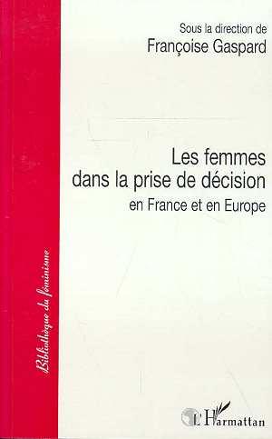 Les femmes dans la prise de decision en france et en europe