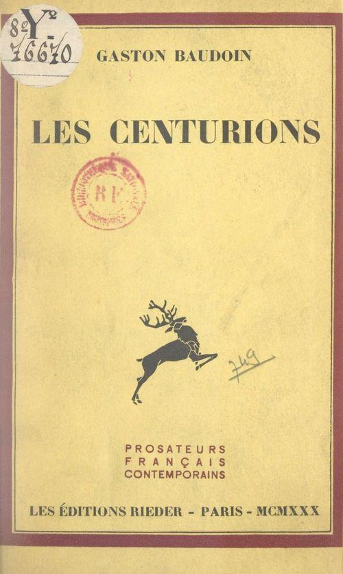 Les Centurions  - Gaston Baudoin