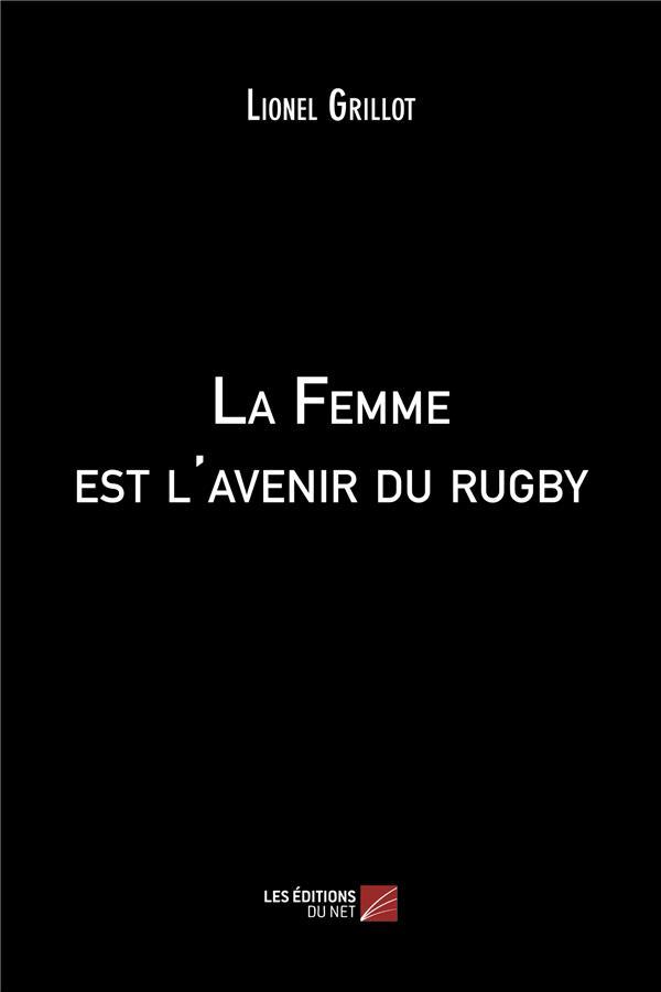 La femme est l'avenir du rugby