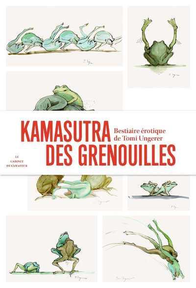 Kamasutra des grenouilles ; bestiaire érotique