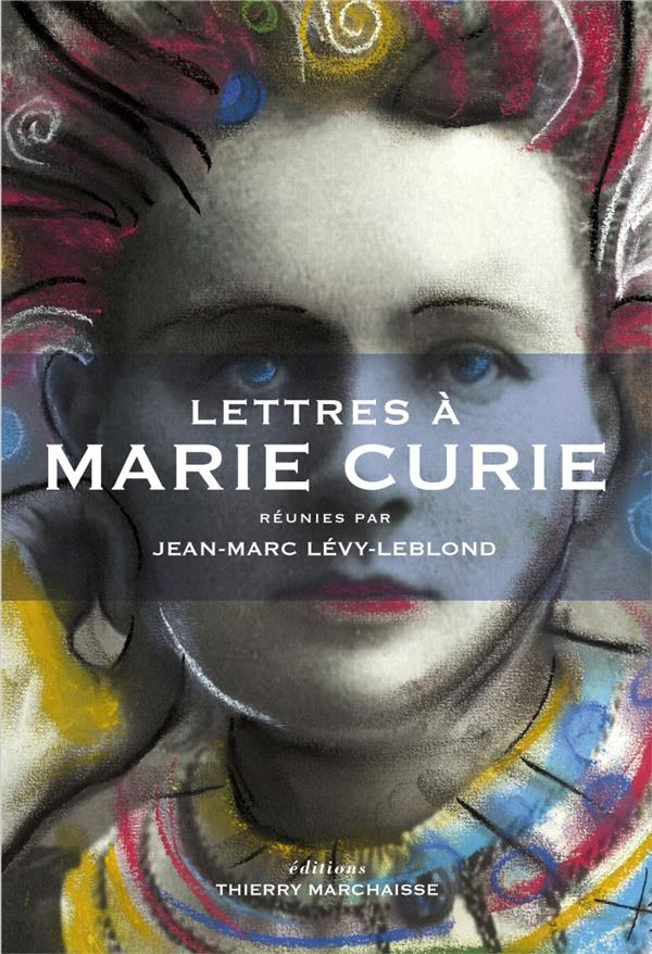 LETTRES A MARIE CURIE