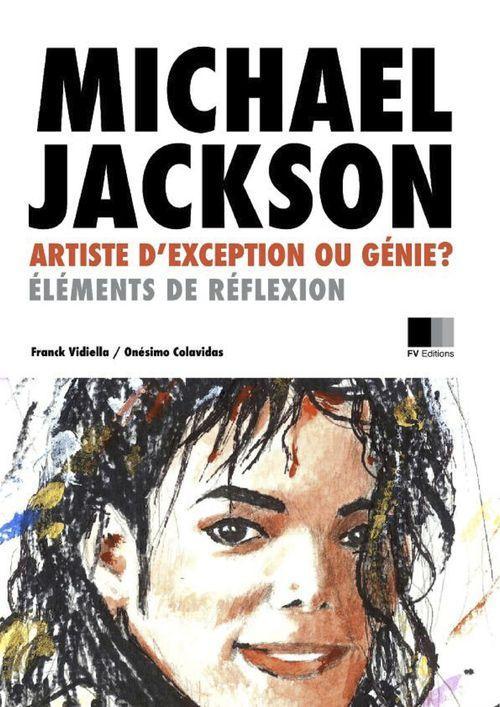 Michael Jackson : artiste d'exception ou Génie ? Éléments de réflexion.