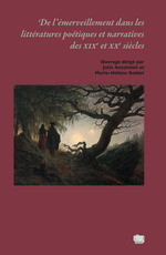 De l´émerveillement dans les littératures poétiques et narratives des XIXe et XXe siècles