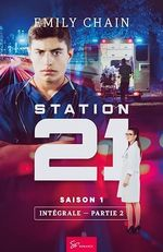 Station 21 - Saison 1 : Intégrale  - Emily Chain