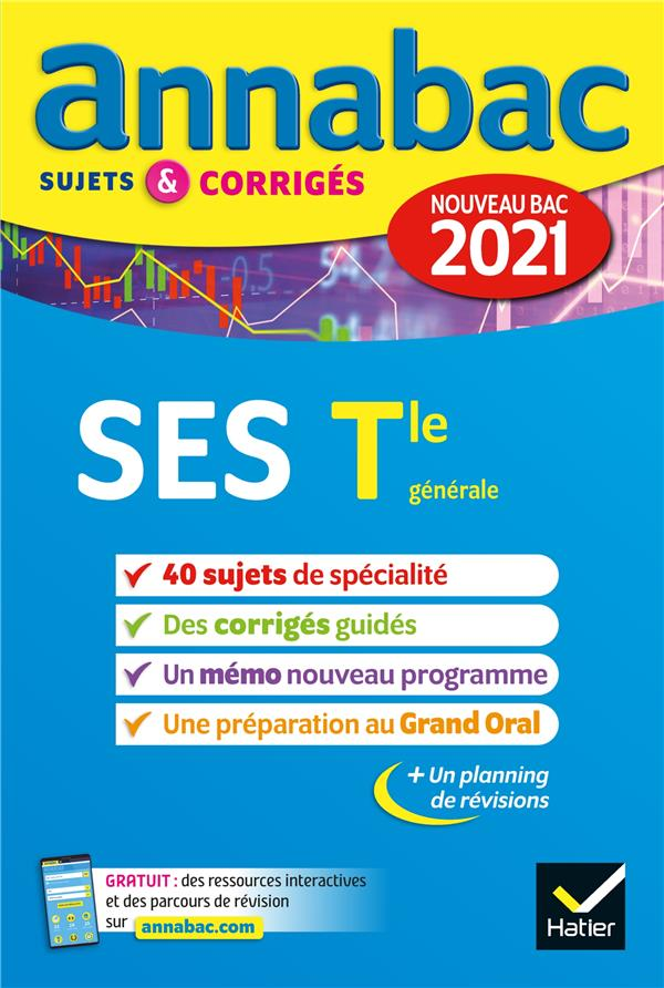ANNABAC SUJETS & CORRIGES ; SES ; terminale générale (édition 2021)