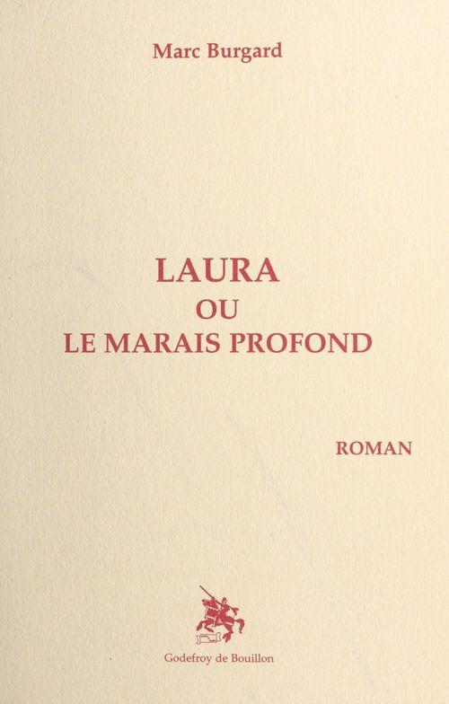 Laura ou le Marais profond